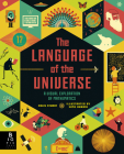 The Language of the Universe: A Visual Exploration of Mathematics Cover Image