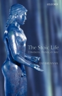 The Stoic Life: Emotions, Duties, and Fate Cover Image