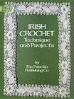 Irish Crochet: Technique and Projects (Dover Needlework) Cover Image