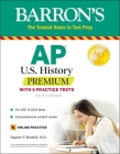 AP US History Premium: With 5 Practice Tests (Barron's Test Prep) Cover Image