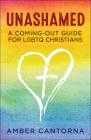 Unashamed: A Coming-Out Guide for Lgbtq Christians Cover Image