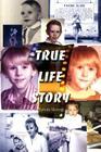 True Life Story Cover Image