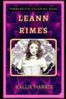 LeAnn Rimes Therapeutic Coloring Book: Fun, Easy, and Relaxing Coloring Pages for Everyone Cover Image