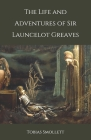 The Life and Adventures of Sir Launcelot Greaves Cover Image