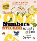 Charlie and Lola: Exactly One Numbers Sticker Activity Book Cover Image