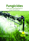 Fungicides: Risks and Management in Crop Production Cover Image