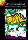 Alice in Wonderland Stained Glass Coloring Book (Dover Little Activity Books) Cover Image