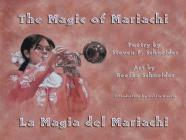 The Magic of Mariachi / La Magia del Mariachi Cover Image