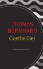Goethe Dies (The German List) Cover Image
