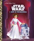 I Am a Princess (Star Wars) (Little Golden Book) Cover Image