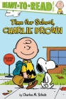 Time for School, Charlie Brown (Peanuts) Cover Image