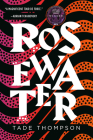 Rosewater (The Wormwood Trilogy #1) Cover Image