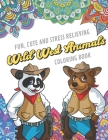 Fun Cute And Stress Relieving Wild West Animals Coloring Book: Find Relaxation And Mindfulness with Stress Relieving Color Pages Made of Beautiful Bla Cover Image