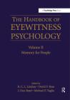The Handbook of Eyewitness Psychology: Volume II: Memory for People Cover Image