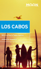 Moon Los Cabos: With La Paz & Todos Santos (Travel Guide) Cover Image