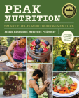 Peak Nutrition: Smart Fuel for Outdoor Adventure Cover Image