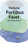 Fortuna Fortibus Favet: A Choose-Your-Own-Adventure Cover Image