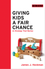 Giving Kids a Fair Chance (Boston Review Books) Cover Image
