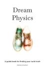Dream Physics Cover Image