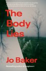 The Body Lies: A novel Cover Image