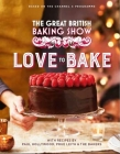 The Great British Baking Show: Love to Bake Cover Image