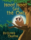 Hoot Hoot Said the Owl Cover Image