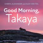 Good Morning, Takaya Cover Image