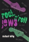 Rock 'n' Roll Jews (Judaic Traditions in Literature) Cover Image