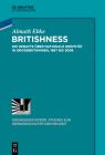 Britishness: Die Debatte Über Nationale Identität in Großbritannien, 1967 Bis 2008 (Ordnungssysteme #55) Cover Image