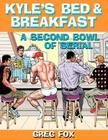 Kyle's Bed & Breakfast: A Second Bowl of Serial Cover Image