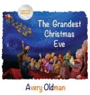 The Grandest Christmas Eve (Santa Saga #1) Cover Image