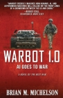 Warbot 1.0: AI Goes to War Cover Image