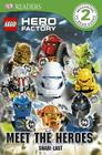 Lego Hero Factory: Meet the Heroes Cover Image