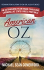 American OZ: An Astonishing Year Inside Traveling Carnivals at State Fairs & Festivals: Hitchhiking From California to New York, Al Cover Image