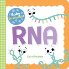 Baby Biochemist: RNA (Baby University) Cover Image