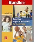 Gen Combo Looseleaf Teaching Physical Education for Learning; Connect Access Card [With Access Code] Cover Image
