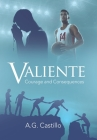 Valiente: Courage and Consequences Cover Image