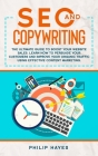 SEO and Copywriting: The Ultimate Guide to Boost Your Website Sales. Learn How to Persuade Your Customers and Improve Your Organic Traffic Cover Image