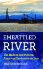 Embattled River: The Hudson and Modern American Environmentalism Cover Image