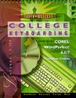 College Keyboarding Corel WordPerfect 6.1/7 Word Processing, Complete Course Cover Image
