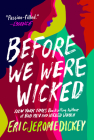 Before We Were Wicked Cover Image