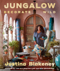 Jungalow: Decorate Wild: The Life and Style Guide Cover Image