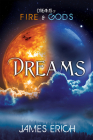 Dreams of Fire and Gods: Dreams Cover Image