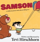 Samson: A children's picture book about sibling love Cover Image