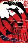 The Salt-Wind: Ka Makani Pa'Akai (Wayne Kaumualii Westlake Monograph) Cover Image