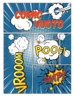 Comic vuoto: con varietà di modelli di storie di scrittura creare i propri fumetti per bambini e adulti ogni età Cover Image