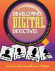 Developing Digital Detectives: Essential Lessons for Discerning Fact from Fiction in the 'Fake News' Era Cover Image