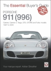 Porsche 911 (996): Carrera, Carrera 4, Targa, GT3, GT3RS and Turbo models, 1997 to 2005 (The Essential Buyer's Guide) Cover Image
