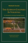 The German Colonies in Volhynia Cover Image