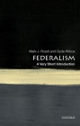 Federalism: A Very Short Introduction Cover Image